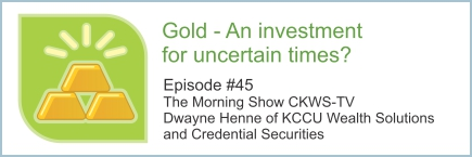 Gold - an investment for uncertain times?
